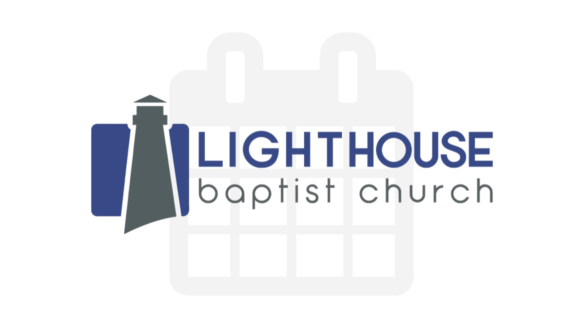Events | Lighthouse Baptist Church