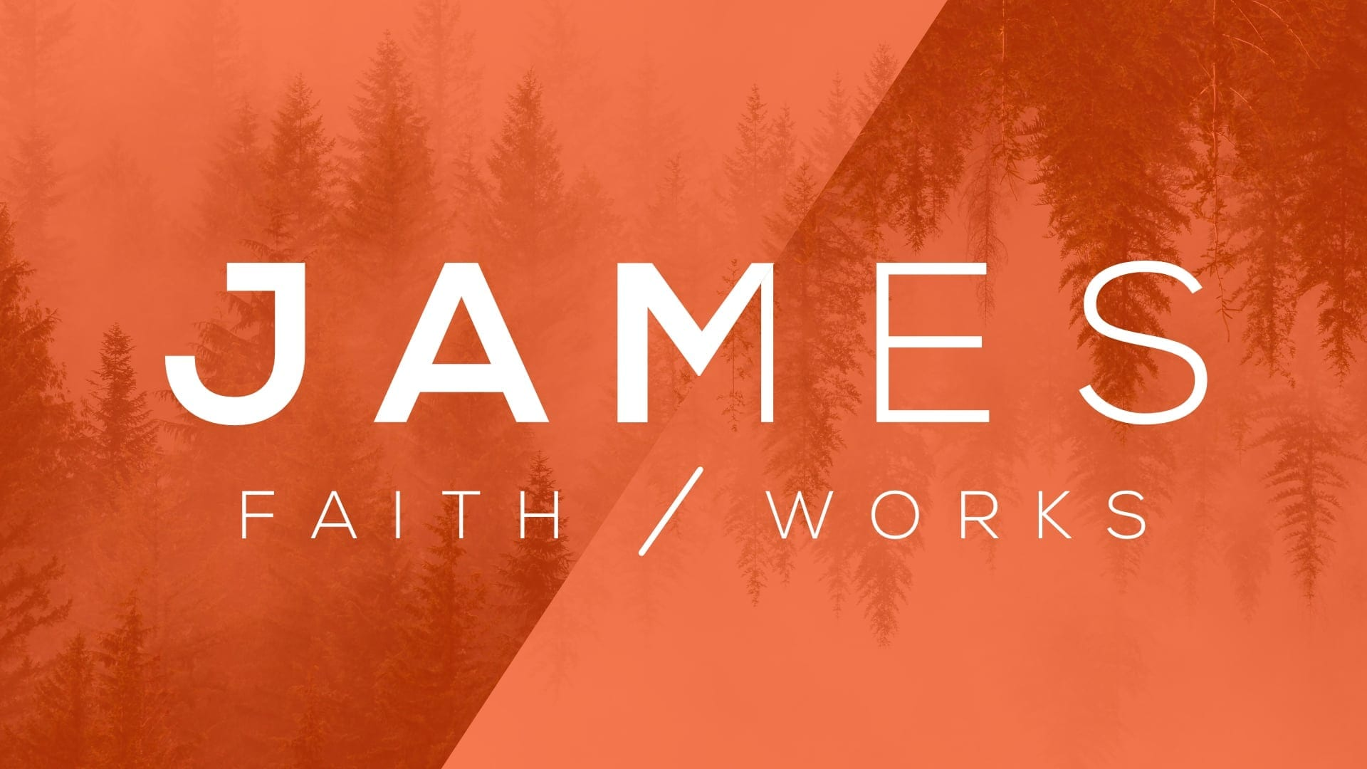 Faith Works | A Series in James | Lighthouse Baptist Church, Cincinnati, OH