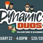 Dynamic Duos | Valentines Banquet